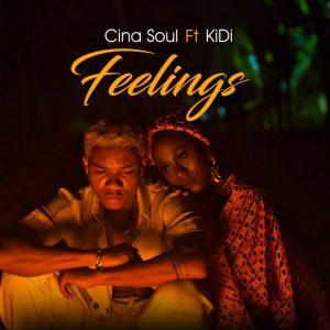 Cina Soul - Feelings Ft KiDi