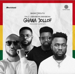 Basketmouth – Ghana Jollof ft. Falz & Kwabena Kwabena