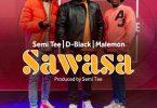 D-Black - Sawasa Ft Semi Tee x Malemon