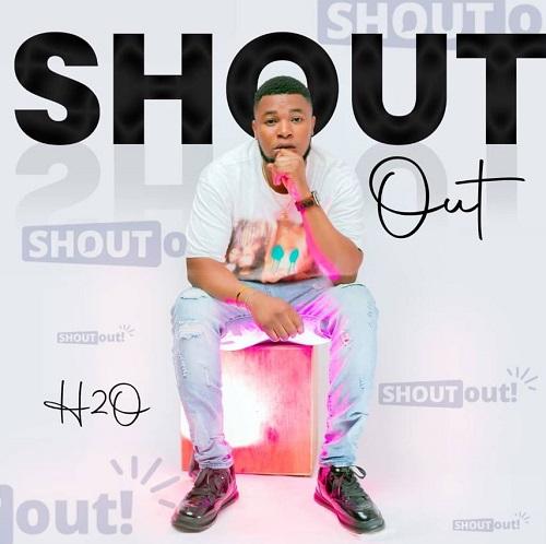 h2o – shoutout