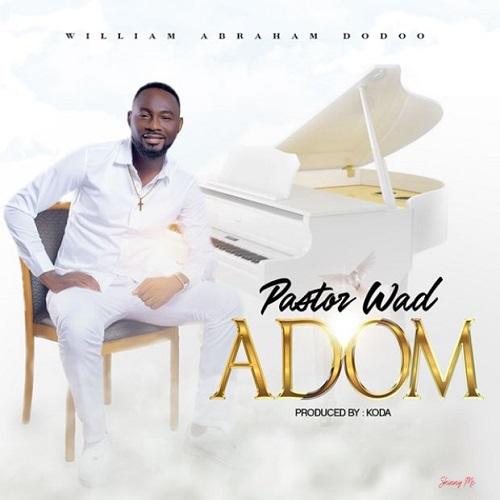 pastor wad – adom