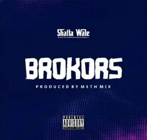 shatta wale – brokors
