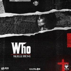 Skillibeng - Who