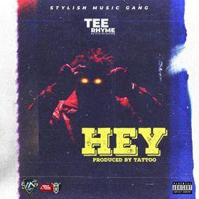 Tee Rhyme - Hey