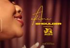 Adina - Shoulder Video Ft Mr JazziQ