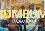 Kwaw Kese - Bumbum Video