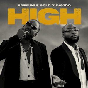 Adekunle Gold - High Ft Davido
