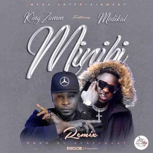 King Zumm - Minibi Remix Ft Medikal