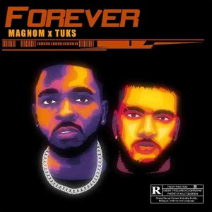 Magnom x Tuks - Forever