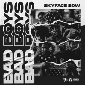 Skyface SDW - Bad Boys