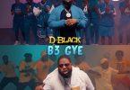 D-Black – B3 Gye