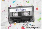 dj gunshot – birthday mixtape
