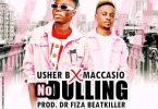 Usher B – No Dulling Ft Maccasio