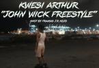 Kwesi Arthur - John Wick Freestyle Video